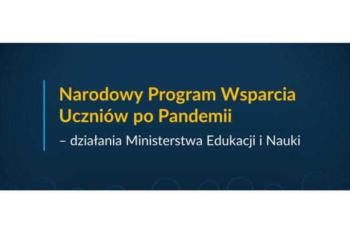 Narodowy Program Wsparcia Uczniów po Pandemii – działania Ministra Edukacji i Nauki